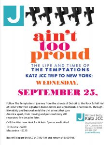 "Trip to see ""Ain't too Proud To Beg"" – Temptations Story @ Milton & Betty Katz JCC"