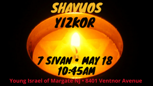 Shavuos Yizkor Services @ Young Israel